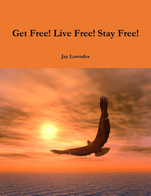 Get Free  Live Free  Stay Free
