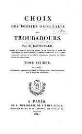 Choix des poésies originales des troubadours: Volume6