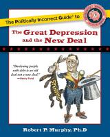 The Politically Incorrect Guide to the Great Depression and the New Deal PDF