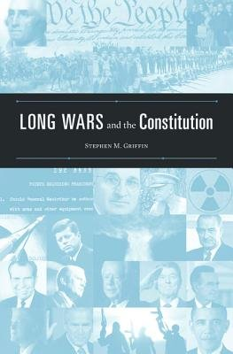 Long Wars and the Constitution PDF