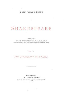 A New Variorum Edition of Shakespeare  The merchant of Venice  1888