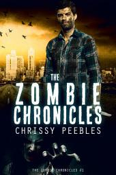 The Zombie Chronicles - Book 1 (Free Horror)