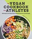 Download The Vegan Cookbook for Athletes Book