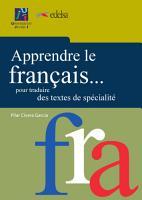 Apprendre le fran  ais    pour traduire des textes de sp  cialit   PDF