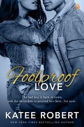 Foolproof Love: Volume 1