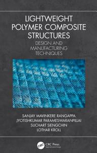 Lightweight Polymer Composite Structures