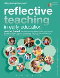 Reflective Teaching In Early Education Book PDF