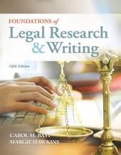 Foundations of Legal Research and Writing: Edition 5