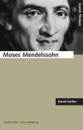 Moses Mendelssohn and the Religious Enlightenment