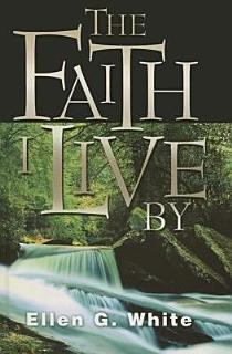 The Faith I Live by Book