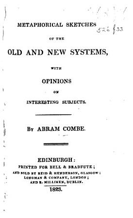 Metaphorical Sketches of the Old and New Systems PDF