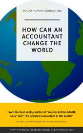 How can an Accountant Change the World
