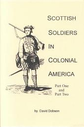 Scottish Soldiers in Colonial America: Part 2