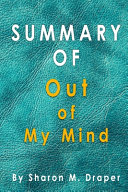 Summary Of Out of My Mind Book