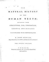 The Natural History of the Human Teeth ...