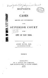 Reports of Cases Argued and Determined in the Superior Court of the City of New York: Volume 10