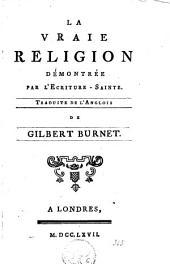 La vraie religion démontrée par l'Ecriture-Sainte