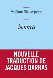 Sonnets: Nouvelle traduction de Jacques Darras