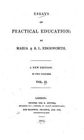 Essays on Practical Education: Volume 2