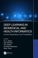 Deep Learning in Biomedical and Health Informatics