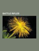 Battle Rifles