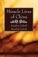 Miracle Lives of China