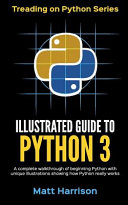 Illustrated Guide to Python 3 PDF