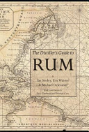 The Distiller s Guide to Rum Book