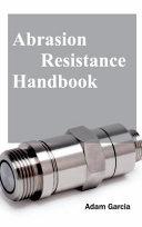 Abrasion Resistance Handbook