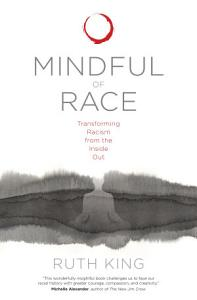 Mindful of Race