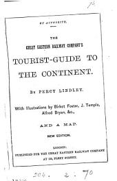 The Great eastern railway company's tourist-guide to the Continent [ed.] by P. Lindley