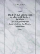 Studien zur Geschichte des byzantinischen Reiches