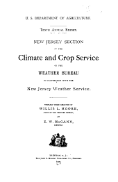 Annual Report of the New Jersey Weather Service, in Co-operation with the U.S. Department of Agriculture, Weather Bureau: Volume 10