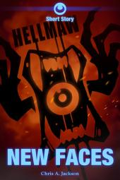 Hellmaw: New Faces: A Hellmaw Short Story