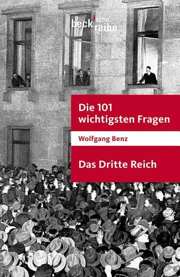 Die 101 wichtigsten Fragen   Das Dritte Reich PDF