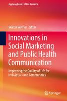 Innovations in Social Marketing and Public Health Communication PDF