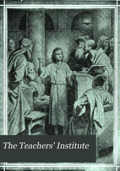 The Teachers  Institute PDF