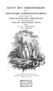 Geest des christendoms en christelijke gemoedsgesteldheid: geschetst voor beschaafde christenen, en inzonderheid voor de vrouwelijke sekse, Volume 1