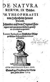 De Natura Rerum, IX Bücher. Ph. Theophrasti von Hohenheim, genant Paracelsi