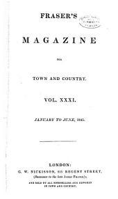 Fraser's Magazine: Volume 31