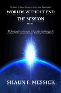 Worlds Without End  The Mission Book