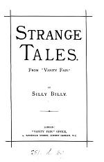 Strange tales, by Silly Billy. From 'Vanity fair'.