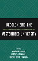 Decolonizing The Westernized University