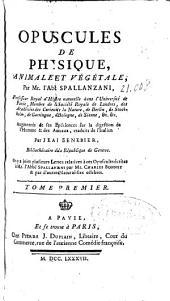Opuscules de physique animale et végétale: Volume2