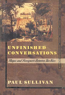 Unfinished Conversations PDF