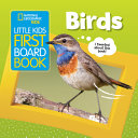 Little Kids First Board Book: Birds