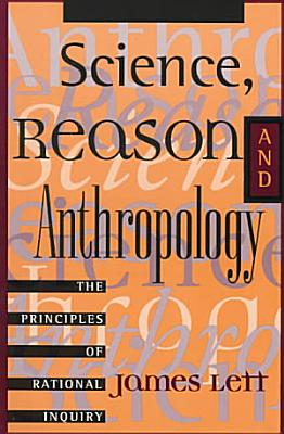 Science  Reason  and Anthropology PDF