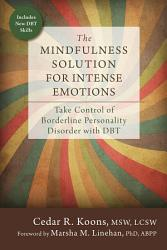 The Mindfulness Solution For Intense Emotions Book PDF