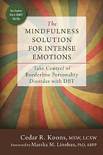 The Mindfulness Solution for Intense Emotions Book