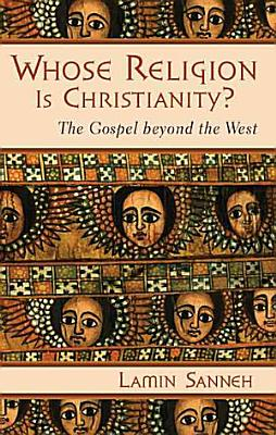 Whose Religion Is Christianity